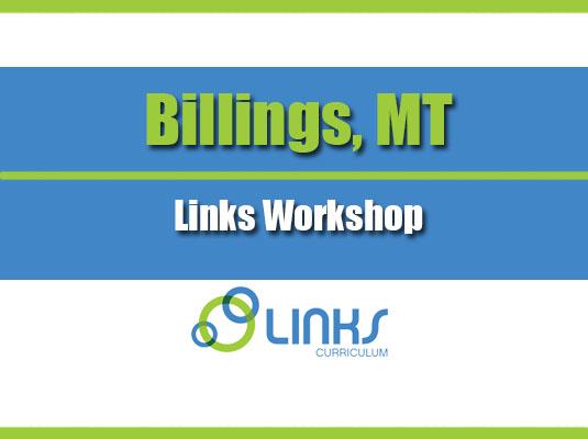 Billings, MT - Links Workshop